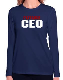 Future Ceo Long Sleeve T-Shirt-Womens