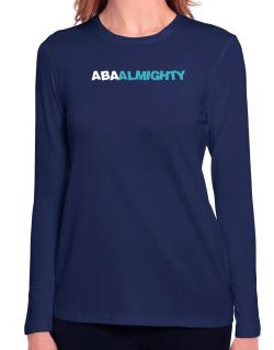 Aba Almighty Long Sleeve T-Shirt-Womens