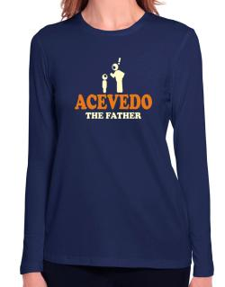 Acevedo The Father Long Sleeve T-Shirt-Womens