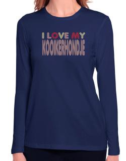 I Love My Kooikerhondje Long Sleeve T-Shirt-Womens