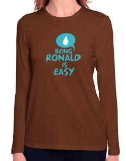 Being Ronald Is Easy Long Sleeve T-Shirt-Womens