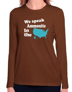 Ammonite Is Spoken In The Us - Map Long Sleeve T-Shirt-Womens