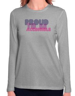 Proud To Be Accessible Long Sleeve T-Shirt-Womens