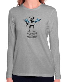 My American Bulldog Waits For Me In Heaven Long Sleeve T-Shirt-Womens