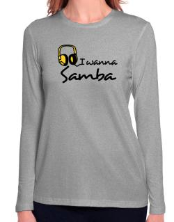 I Wanna Samba - Headphones Long Sleeve T-Shirt-Womens