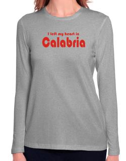 I Left My Heart In Calabria Long Sleeve T-Shirt-Womens