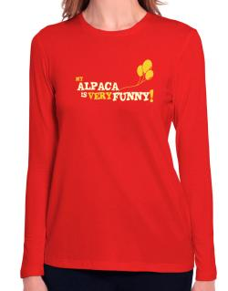 My Alpaca Is Very Funny Long Sleeve T-Shirt-Womens