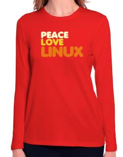 Peace Love Linux Long Sleeve T-Shirt-Womens
