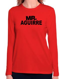 Mr. Aguirre Long Sleeve T-Shirt-Womens