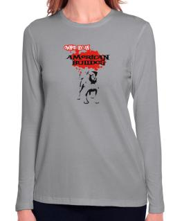 Owned By An American Bulldog Long Sleeve T-Shirt-Womens