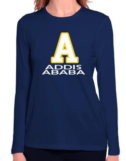 """ Addis Ababa - Initial "" Long Sleeve T-Shirt-Womens"