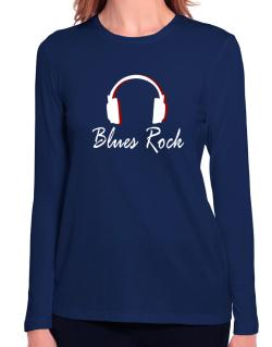 Blues Rock - Headphones Long Sleeve T-Shirt-Womens