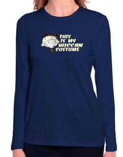 This Is My Wiccan Costume Long Sleeve T-Shirt-Womens