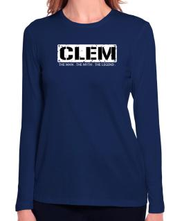 Clem : The Man - The Myth - The Legend Long Sleeve T-Shirt-Womens