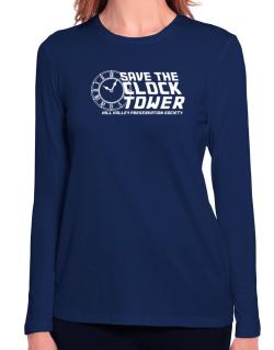 Save the clock tower Long Sleeve T-Shirt-Womens