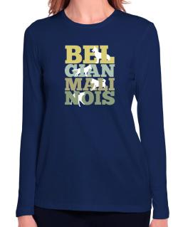Belgian malinois Long Sleeve T-Shirt-Womens