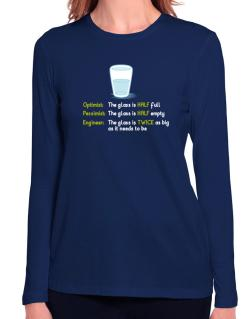 Optimist pessimist engineer glass problem Long Sleeve T-Shirt-Womens