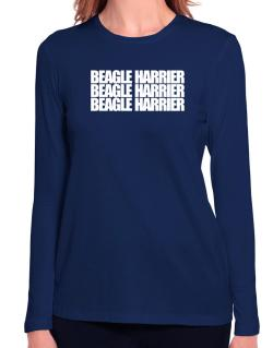 Beagle Harrier three words Long Sleeve T-Shirt-Womens