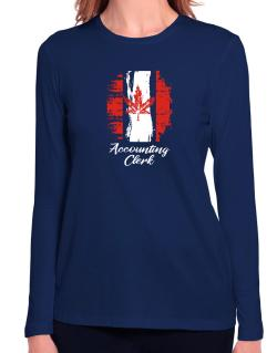 Accounting Clerk - Canada  Long Sleeve T-Shirt-Womens