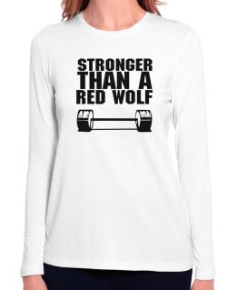 Stronger Than A Red Wolf Long Sleeve T-Shirt-Womens