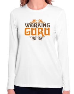 Working Guru Long Sleeve T-Shirt-Womens