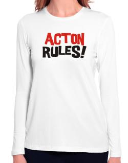 Acton Rules! Long Sleeve T-Shirt-Womens