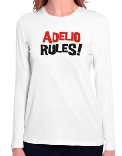 Adelio Rules! Long Sleeve T-Shirt-Womens
