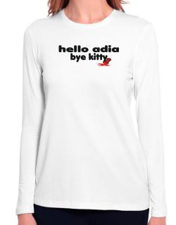 Hello Adia Bye Kitty Long Sleeve T-Shirt-Womens