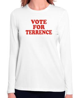 Vote For Terrence Long Sleeve T-Shirt-Womens