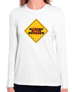 Beware of the Reindeer Long Sleeve T-Shirt-Womens