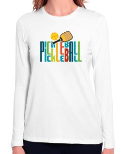Pickleball fan Long Sleeve T-Shirt-Womens