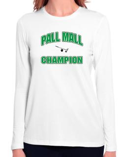 Pall Mall champion Long Sleeve T-Shirt-Womens