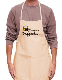 I Wanna Reggaeton - Headphones Apron