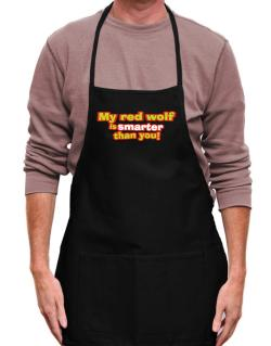 My Red Wolf Is Smarter Than You! Apron