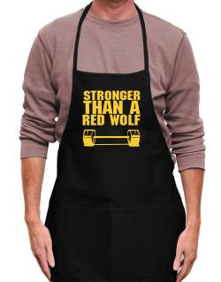 Stronger Than A Red Wolf Apron