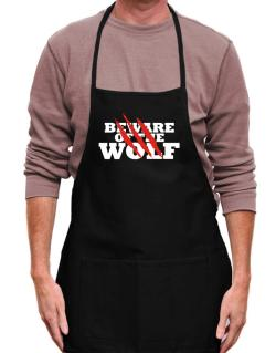 Beware Of The Wolf Apron