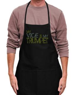 My Vice Is My Trumpet Apron