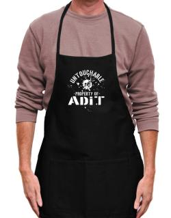 Untouchable : Property Of Adit Apron
