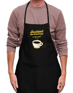 Instant Actuary, just add coffee Apron