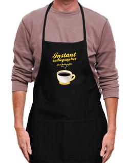 Instant Radiographer, just add coffee Apron