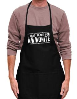 I Was Made For Ammonite Apron