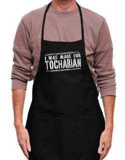 I Was Made For Tocharian Apron