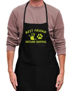 My Best Friend Is My Shetland Sheepdog Apron