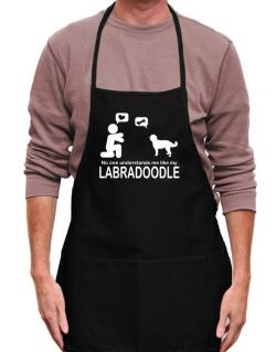 No One Understands Me Like My Labradoodle Apron