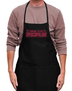 Proud To Be Episcopalian Apron