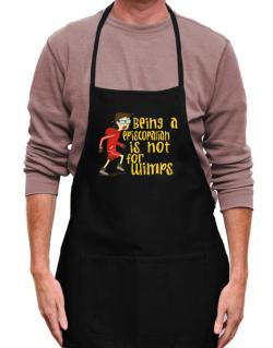 Being An Episcopalian Is Not For Wimps Apron