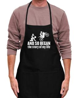 And so began the story of my life motocross Apron