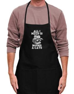 All I need is books and cats Apron