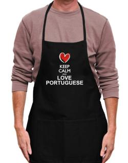 Keep calm and love Portuguese chalk style Apron