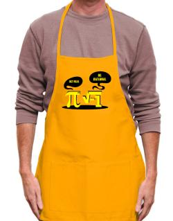 Get real Be rational Apron